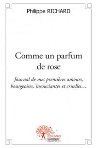 Comme un parfum de rose