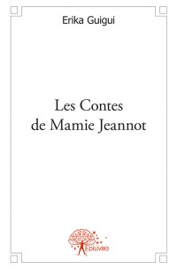 Les Contes de Mamie Jeannot