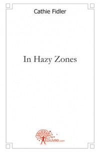 In Hazy Zones