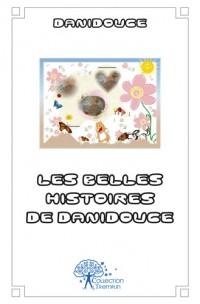 Les belles histoires de Danidouce