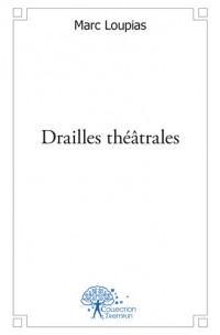 Drailles théâtrales
