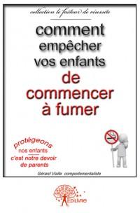 Comment empêcher vos enfants de commencer à fumer