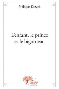 L'enfant, le prince et le bigorneau