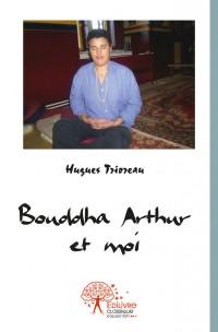 Bouddha Arthur et moi