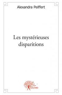 Les mystérieuses disparitions