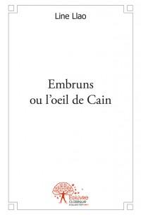 Embruns ou l'oeil de Cain