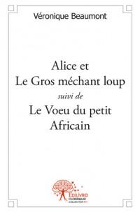 Alice et Le Gros méchant loup