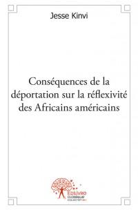 Conséquences de la déportation sur la réfléxivité des Africains américains