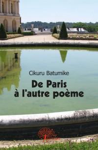 De Paris à l'autre poème