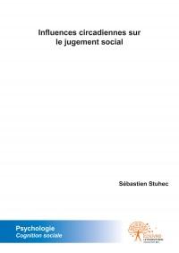 Influences circadiennes sur le jugement social