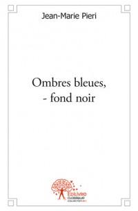 Ombres bleues, – fond noir