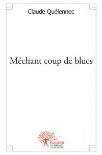 Méchant coup de blues