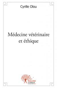 Médecine vétérinaire et éthique