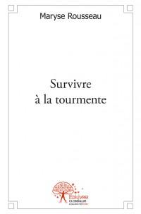 Survivre à la tourmente