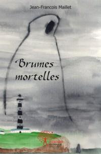 Brumes mortelles