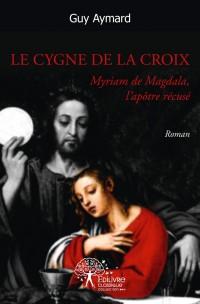Le Cygne de la Croix
