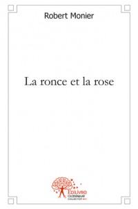 La ronce et la rose