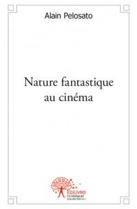 Nature fantastique au cinéma
