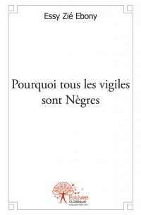 Pourquoi tous les vigiles sont Nègres