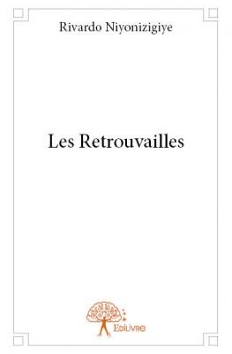 Les_Retrouvailles_par_Rivardo_Niyonizigiye