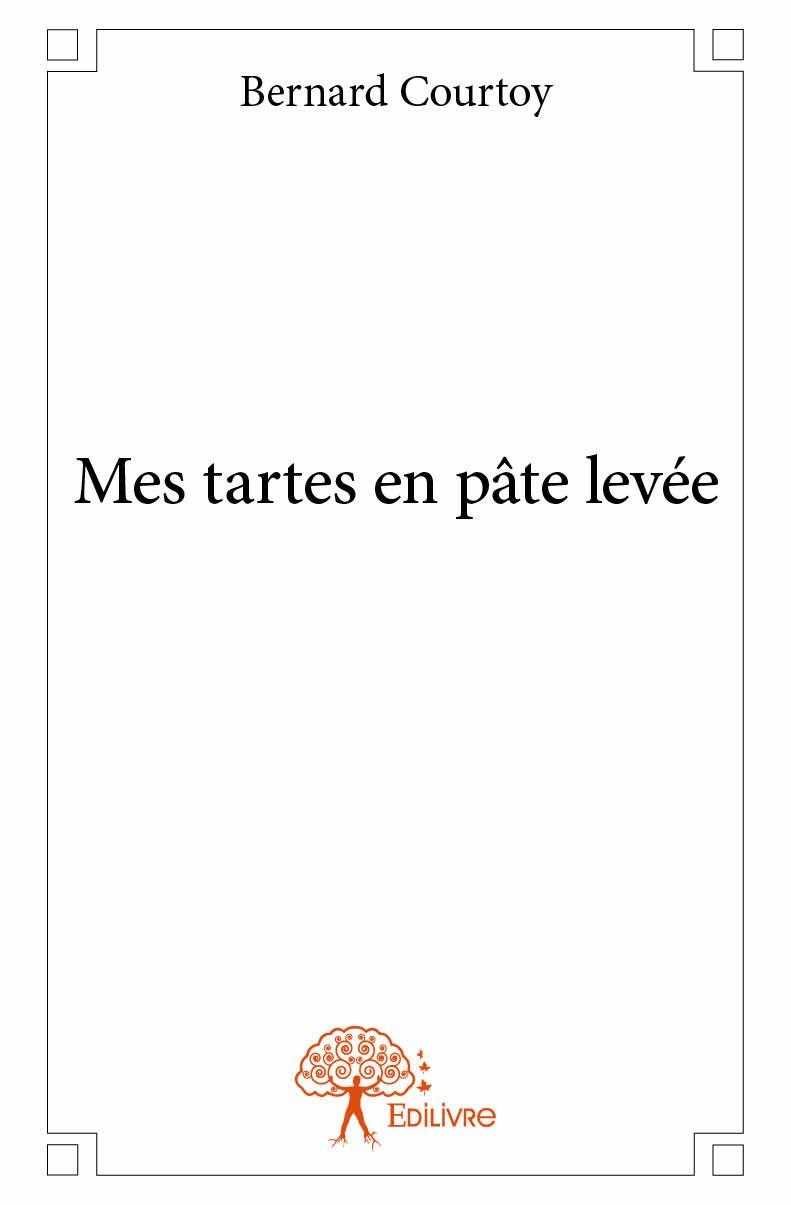 Recette pour crire un livre de cuisine de bernard courtoy - Ecrire un livre de cuisine ...