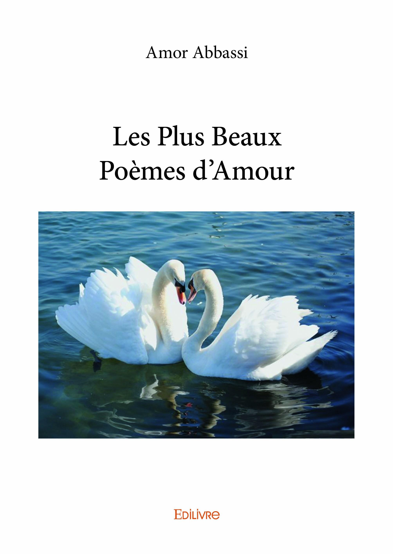Les plus beaux po mes d 39 amour de amor abbassi - Poeme d amour a imprimer ...